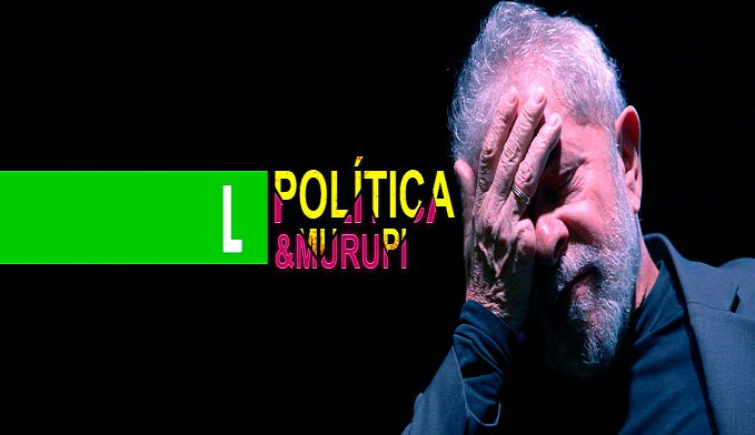 POLÍTICA & MURUPI: GAME OVER!!!