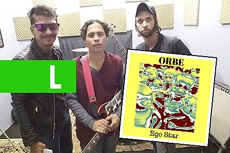 BANDA ORBE E O LANÇAMENTO DO SINGLE 'EGO STAR'