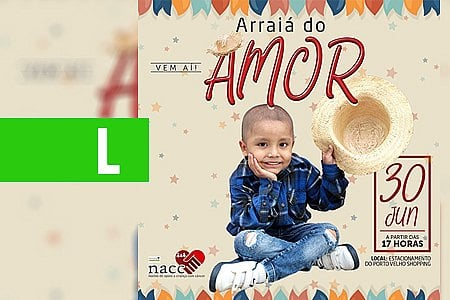 ARRAIAL DO AMOR SÁBADO NO PORTO VELHO SHOPPING