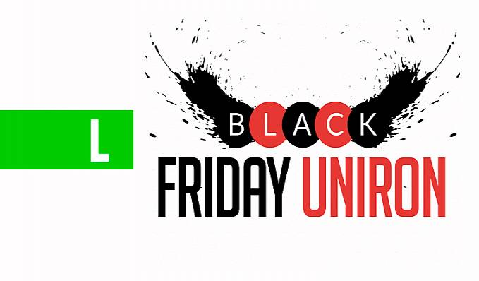 UNIRON participa da BLACK FRIDAY. Venha conferir na unidade do shopping