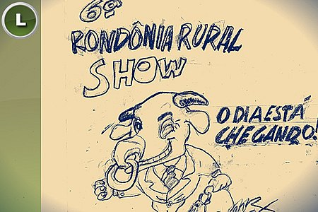 CHARGE DO NEWS: 6ª RONDÔNIA RURAL SHOW